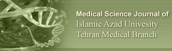 Medical Science Journal of Islamic Azad Univesity - Tehran Medical Branch